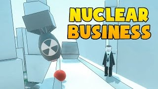 Nuclear Business - Business is Booming! - Nuclear Business Gameplay