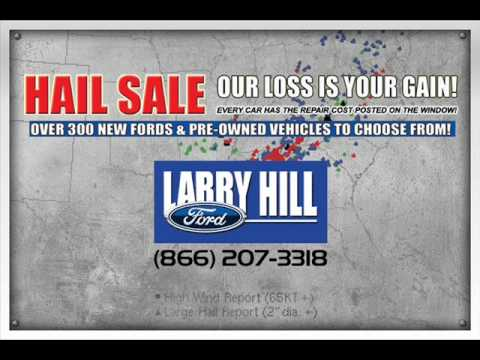Larry Hill Ford >> Larry Hill Ford Hail Sale