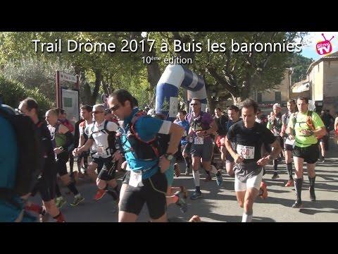 Actu'Sport -  Trail Drôme 2017, Buis les Baronnies