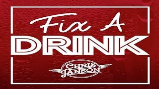 Chris Janson Fix A Drink HQ