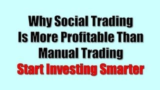 Why Social Forex Trading Is More Profitable - Real Success Story