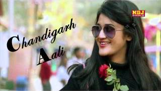 Chandigarh Aali || Latest Haryanvi Songs 2016 || Raju Panjabi || NDJ Music