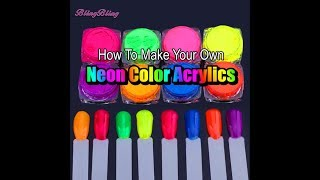 ⭐︎How to make: Really BRIGHT Neon Color Acrylics | For your nails