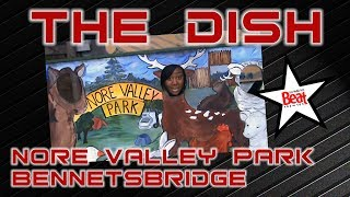Nore Valley Park | The Dish on Beat 102 103