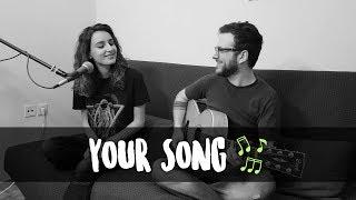 Magdalene | Your Song ft. Christos Stavridis (Elton John Cover)