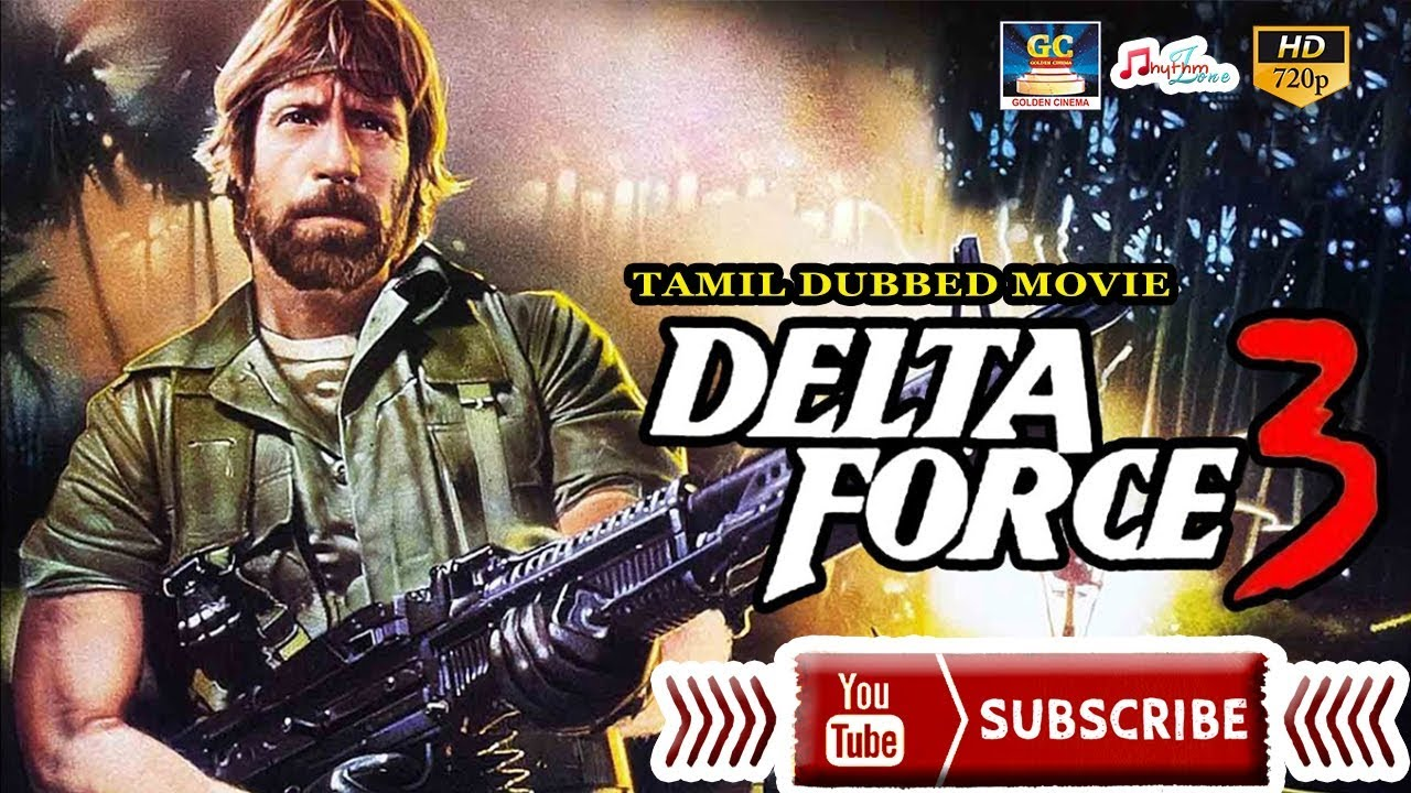 Download DELTA FORCE 3 FULL MOVIE | TAMIL DUBBED MOVIE | HOLLYWOOD COLLECTION |Nick Cassavetes | Eric Douglas