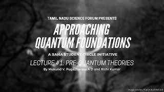 Pre-Quantum Theories | Quantum Foundations #1