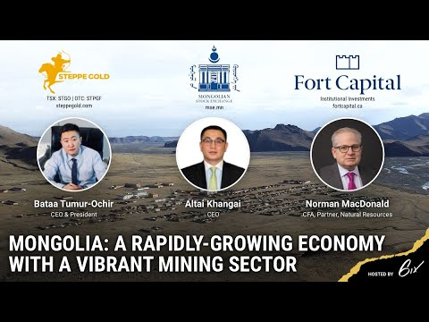 Mongolia: A Rapidly-Growing Economy with a Vibrant Mining Sector - June 2021
