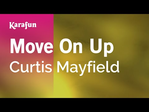 Karaoke Move On Up - Curtis Mayfield *