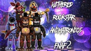 [ Speed Edit | FNAF ] Making Withered Rockstar Animatronics FNaF2