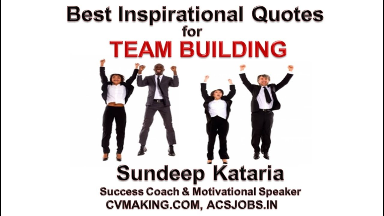 best inspirational quotes for team work team building training youtube