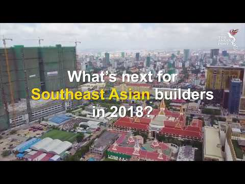 What's next for Southeast Asian builders in 2018?