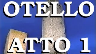 Otello - Atto 1 - Othello (Italian Version) first act - Giuseppe Verdi