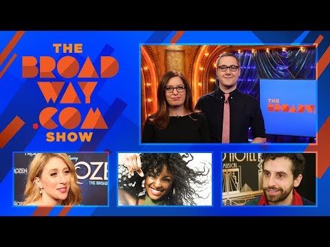 The Broadway.com Show - 3/23/18: FROZEN, GRAND HOTEL, Chilina Kennedy, ONCE ON THIS ISLAND & More