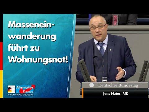 Masseneinwanderung führt zu Wohnungsnot! - Jens Maier - AfD-Fraktion im Bundestag