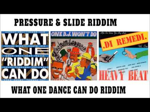Pressure And Slide Riddim Aka What One Dance Can Do Riddim1985 - 1990(Penthouse,Techniques,HeavyBeat