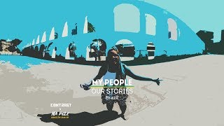 Rescuing Brazilian Culture   My People, Our Stories: Brazil