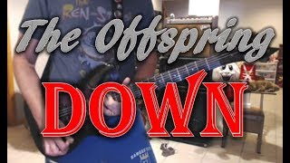 The Offspring - Down (311 Cover) (Guitar Tab + Cover)