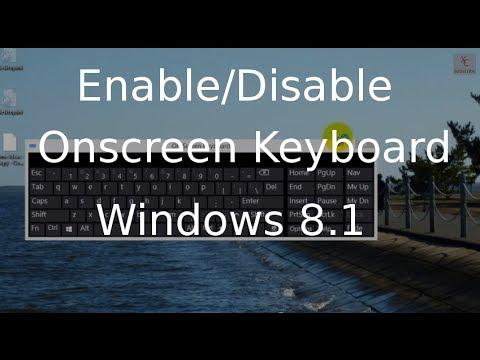 Onscreen Keyboard - Enable Or Disable In Windows 8.1 - Windows 8.1 Tutorial