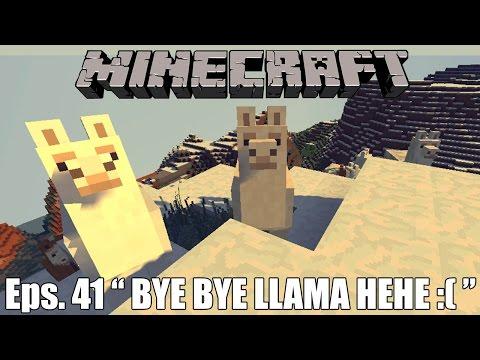 PULANG NIAT BAWA LLAMA GAGAL :( - Minecraft Survival Indonesia #41