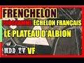 FRENCHELON PROGRAMME ÉCHELON FRANÇAIS LE PLATEAU D'ALBION 3 MDDTV