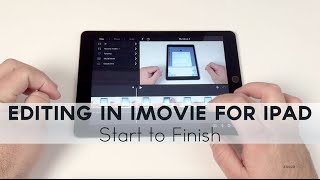 Video Editing in iMovie for iPad from Start To Finish download MP3, 3GP, MP4, WEBM, AVI, FLV September 2018