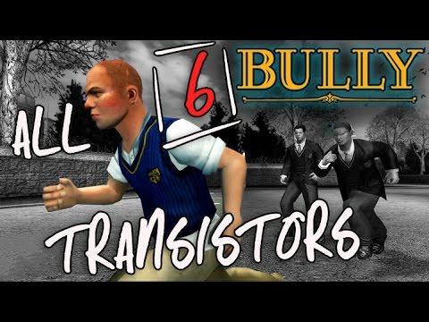 Bully | All 6 Transistor Locations