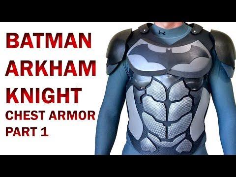Batman Arkham Knight  Chest Armor Part 1 DIY Torso Base Foam Armor