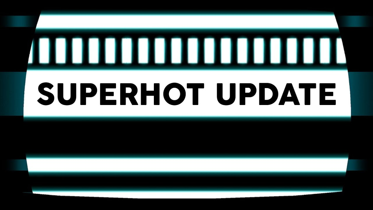 SUPERHOT small progress update