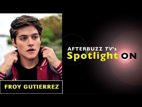 Froy Gutierrez Interview | AfterBuzz TV's Spotlight On