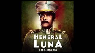 """Hanggang Wala Nang Bukas"" - Ebe Dancel (Theme Song from HENERAL LUNA)"