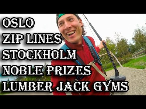 Scandinavia: Stockholm, Ås, Oslo, Zip Lines, and Lumber Jack Gyms