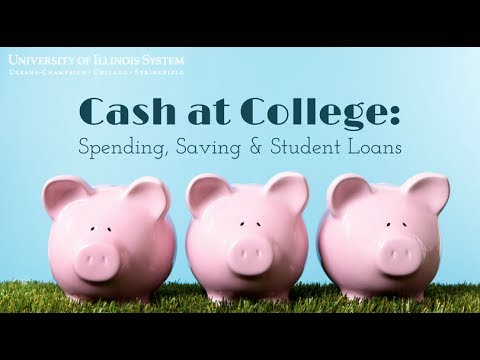Cash at College: Spending, Saving & Student Loans