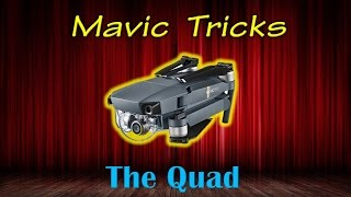 Mavic Tricks - Mavic Pro Quad Overview