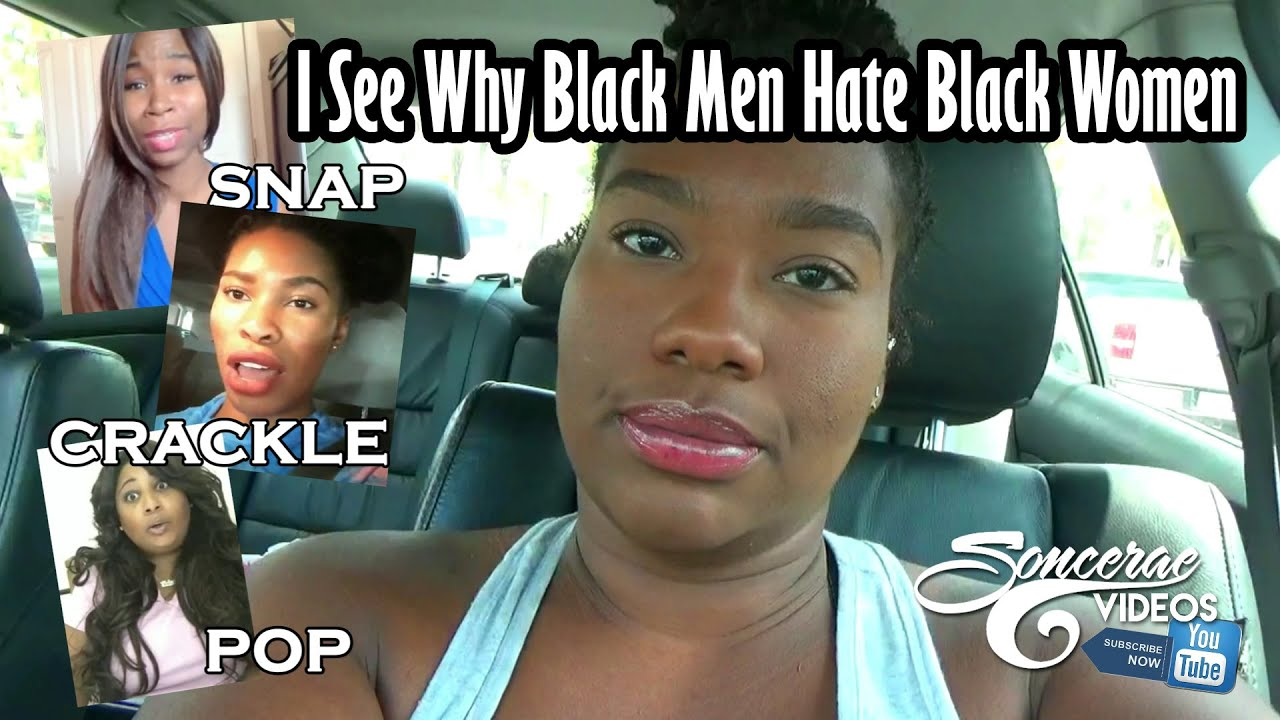 Why do white men hate black women