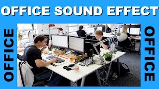 Office Sound Effects Background | Ambience
