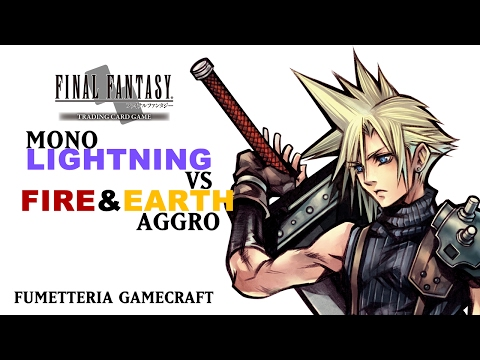 Final Fantasy TCG Mono Lightning VS Fire & Earth Aggro