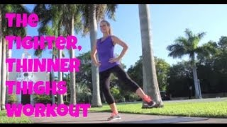 The Tighter, Thinner Thighs Workout - (inner thigh exercises, hip exercises, thigh exercises)