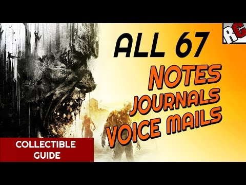 Dying Light - All Text Collectibles - Notes, Battle Journals and Voice Mail Locations