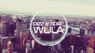 Dizz & Goff   Wula  - GreaTones ( Zil Sesi)