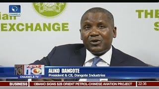 News@10: Dangote Says Refinery Good, But Agro-Allied A Game Changer 10/04/17 Pt 3