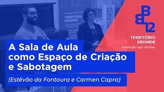 Bate Papo (Estêvão da Fontoura, Carmen Capra) - Território Kehinde - Mesa 4 - Vídeo 3/3