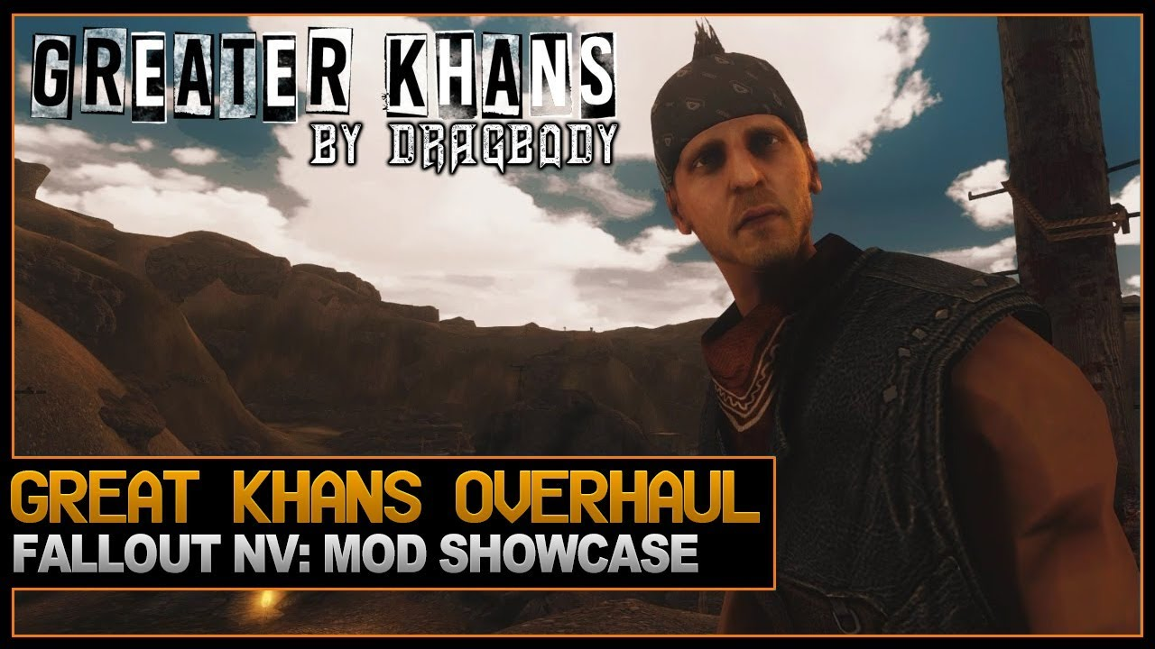 Greater Khans Modification by Dragbody - Fallout New Vegas Mod
