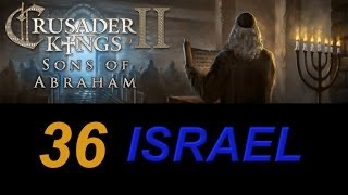 Crusader Kings 2 Israel 36 - Beautiful Baghdad