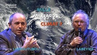 [Laurent Labeyrie et Pierre Larrouturou] Mille milliards pour le climat ?