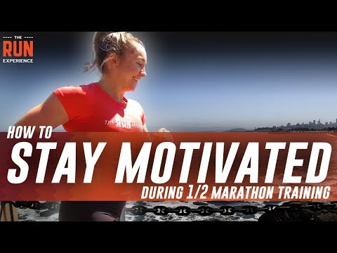 Half Marathon Training | How To Stay Motivated