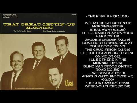 The King´s Heralds - In That Great Gettin´- Up Morning (1963)