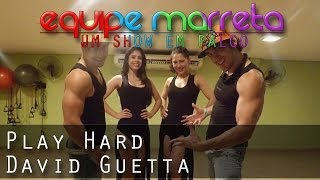 David Guetta  ft  Ne Yo, Akon - Play Hard - Coreografia Equipe Marreta