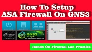 How to Setup Cisco ASA 5520 Firewall on A New version of GNS3