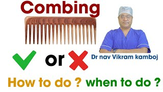 Hair loss treatment with comb. Science behind combing. Control hair fall with neograft chandigarh